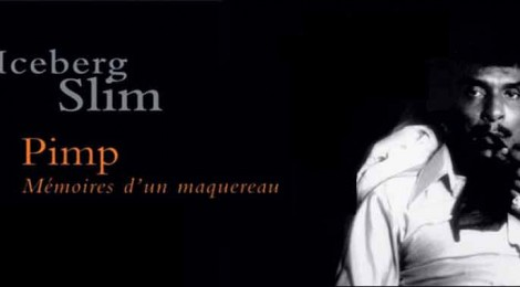 Iceberg Slim - PIMP (BO) : Les musiques tirées du livre